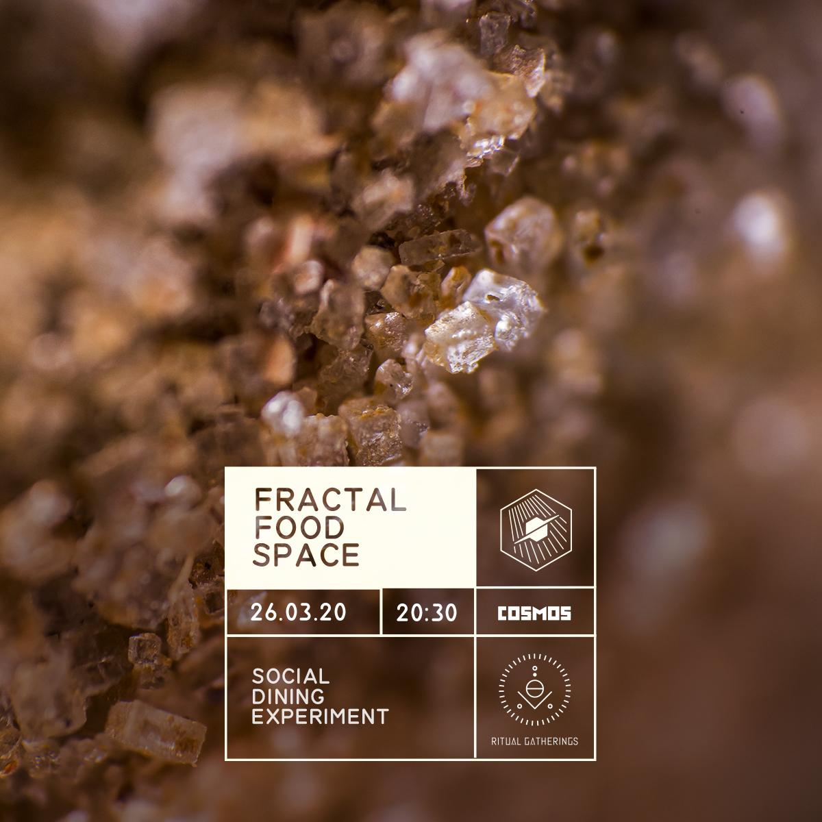 Fractal Food Space - Специална сетивна вечеря и социален експеримент